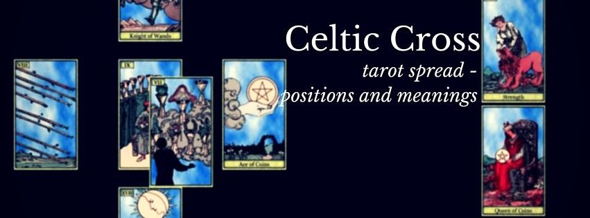 celtic cross tarot spread instructions